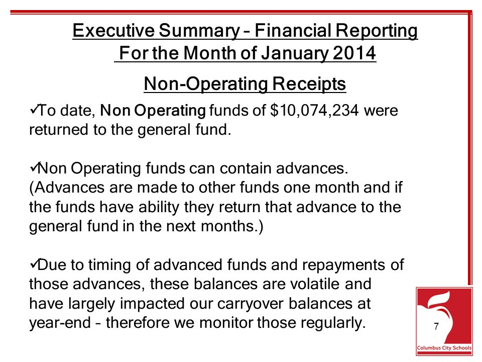 To date, Non Operating funds of $10,074,234 were returned to the general fund.