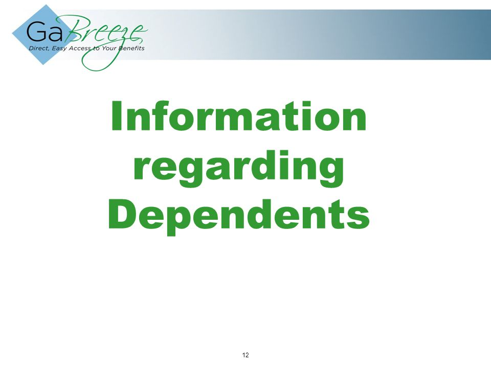 February 2010 12 APRIL 2010 Information regarding Dependents