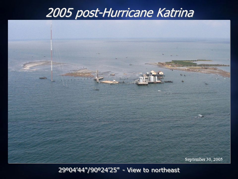 September 30, 2005 2005 post-Hurricane Katrina 29 º 04 ' 44