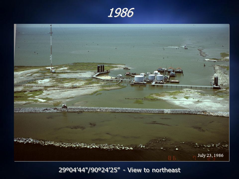 July 23, 1986 1986 29 º 04 ' 44 /90 º 24 ' 25 - View to northeast