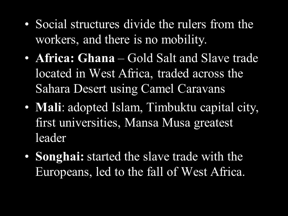 Social structures divide the rulers from the workers, and there is no mobility.