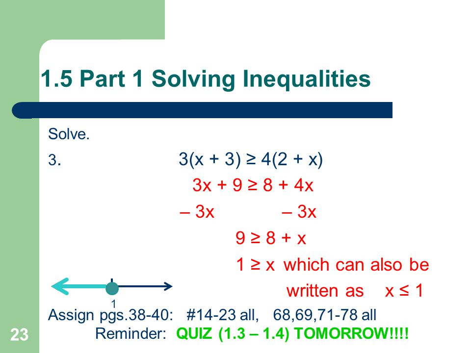 1.5 Part 1 Solving Inequalities 2.