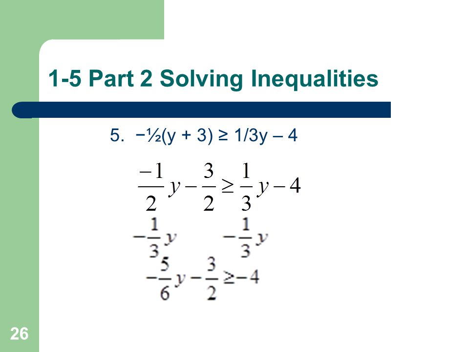 1-5 Part 2 Solving Inequalities What inequality represents the sentence.