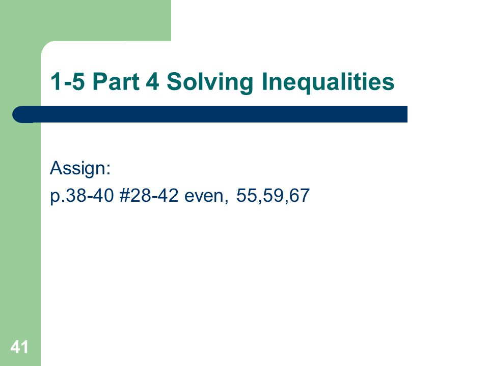 1-5 Part 4 Solving Inequalities 12.