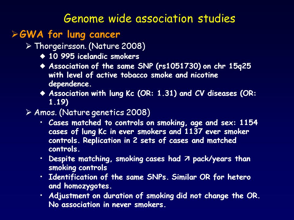 Genome wide association studies  GWA for lung cancer  Thorgeirsson.