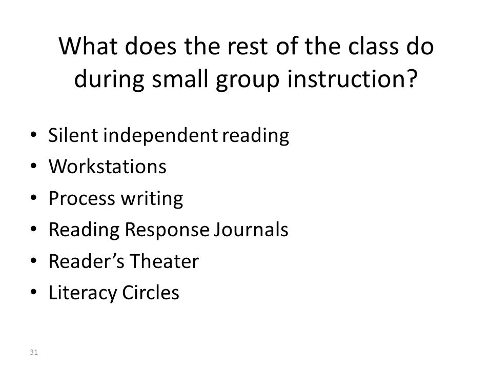 What does the rest of the class do during small group instruction.