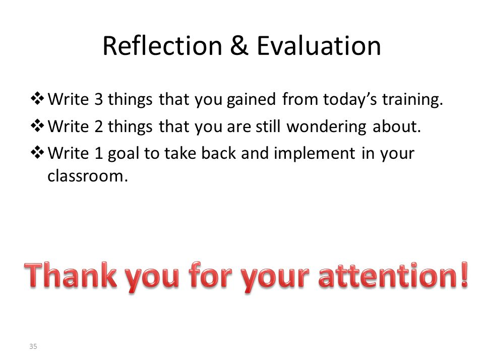 Reflection & Evaluation  Write 3 things that you gained from today's training.