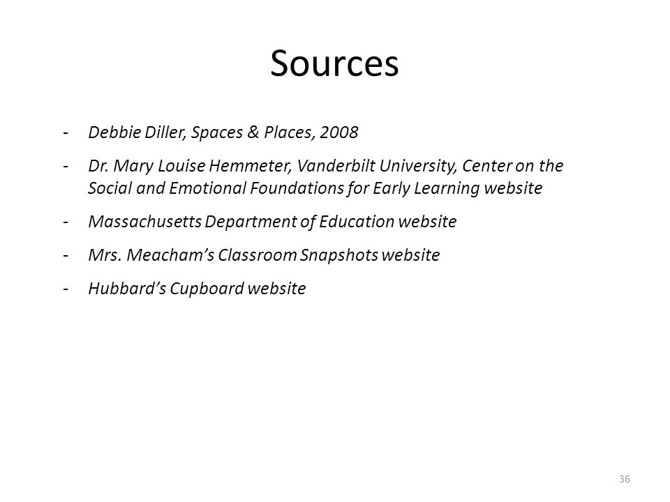 Sources 36 -Debbie Diller, Spaces & Places, 2008 -Dr.