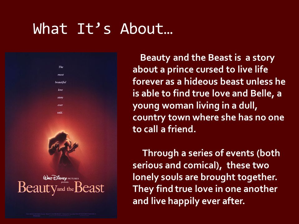 The Characters… Belle Belle is a smart, confident young woman from a small village.