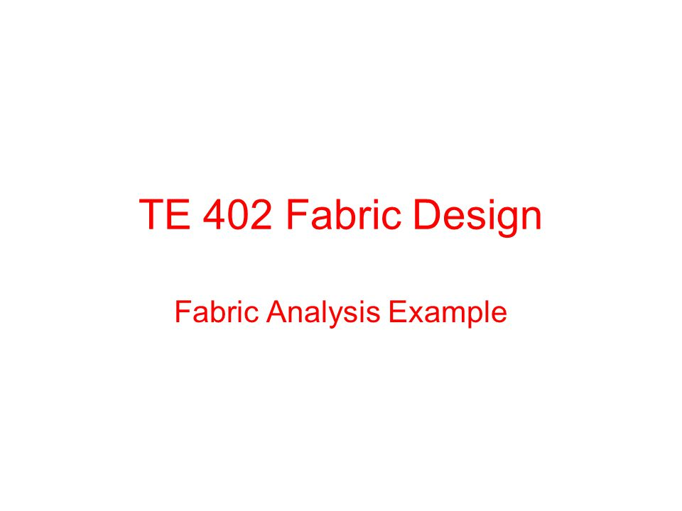 Introduction In this study, the fabric analysis and necessary calculations to reproduce the fabric is presented.