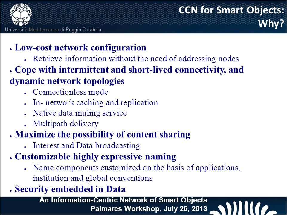 CCN for Smart Objects: Why.