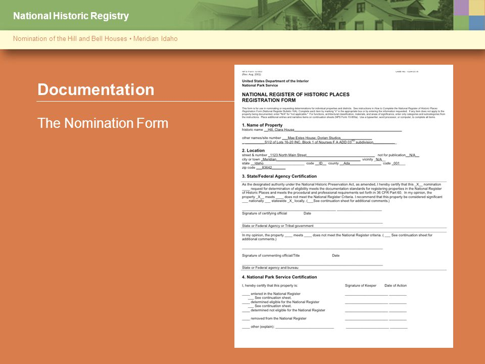 National Historic Registry Nomination of the Hill and Bell Houses Meridian Idaho Documentation The Nomination Form