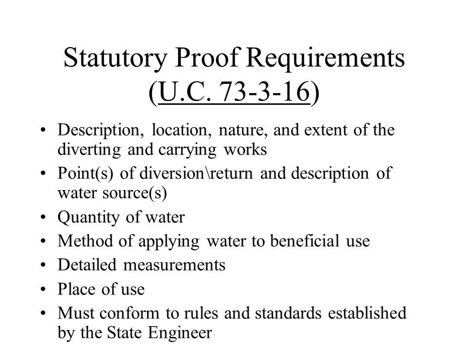 Statutory Proof Requirements (U.C. 73-3-16)U.C.