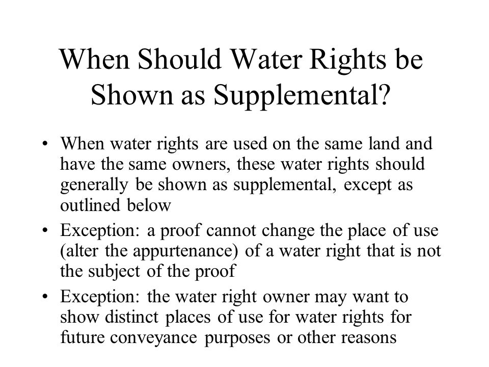 When Should Water Rights be Shown as Supplemental.