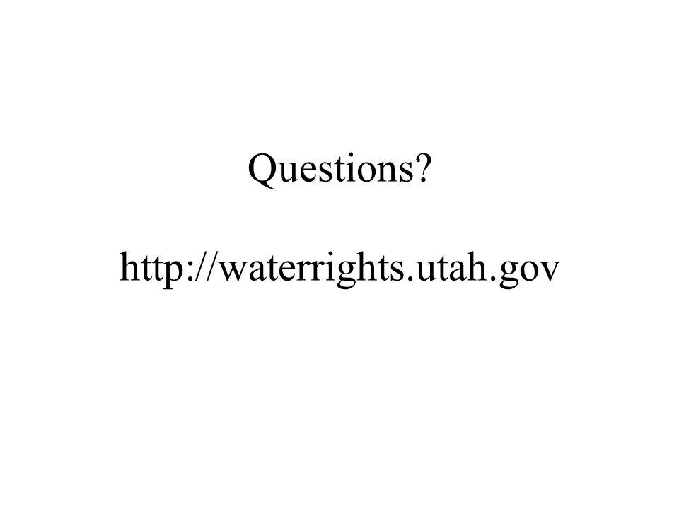 Questions http://waterrights.utah.gov