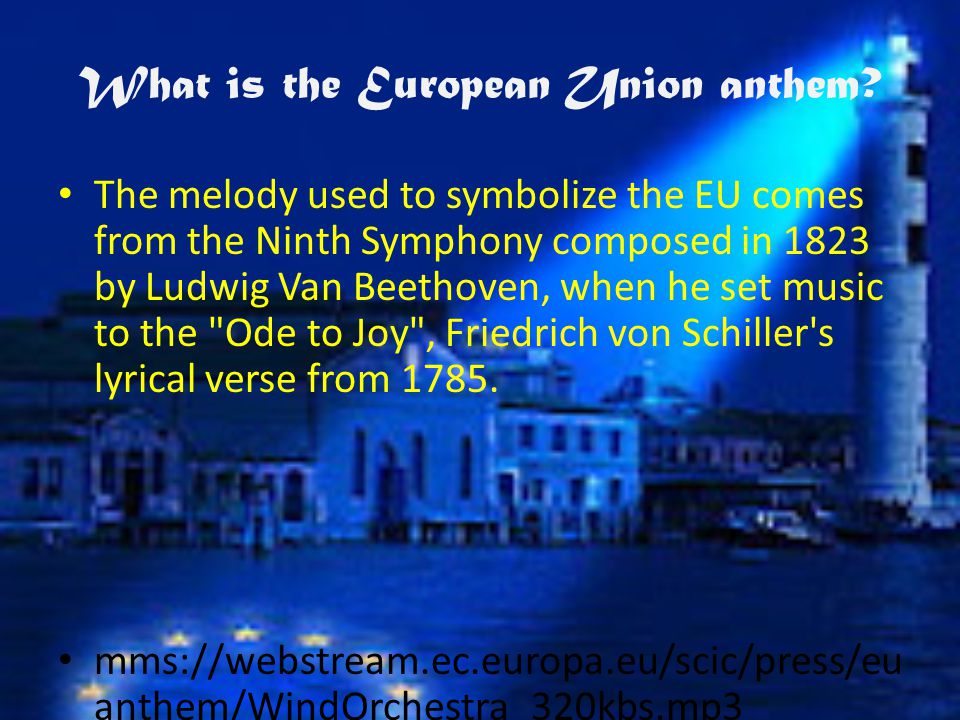 What is the European Union anthem.