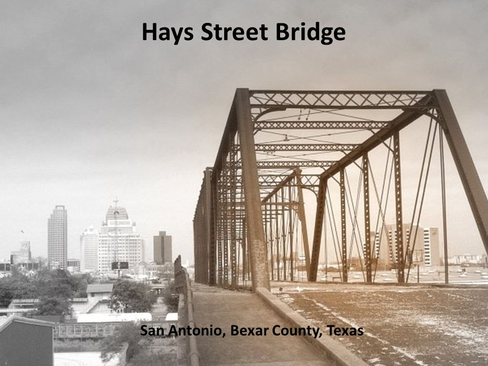 San Antonio, Bexar County, Texas Hays Street Bridge