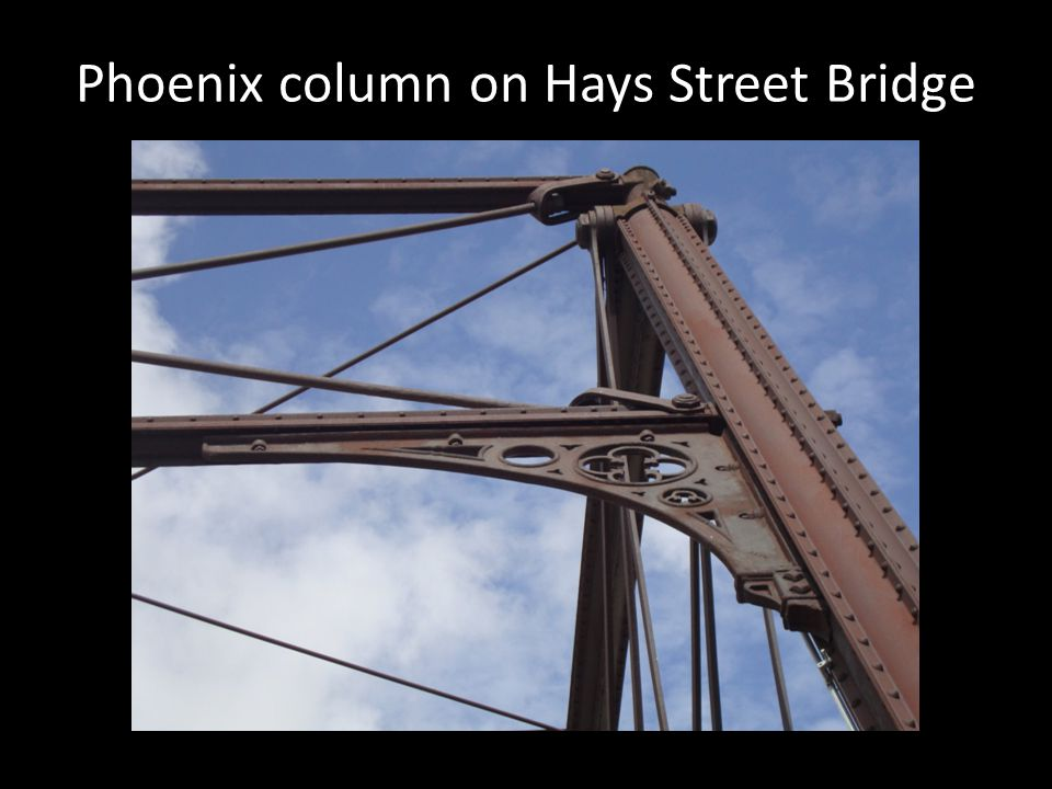 Phoenix column on Hays Street Bridge