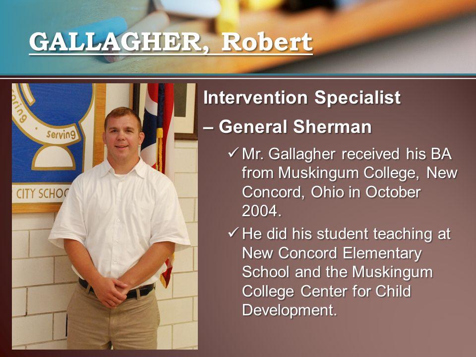 Intervention Specialist – General Sherman Mr.