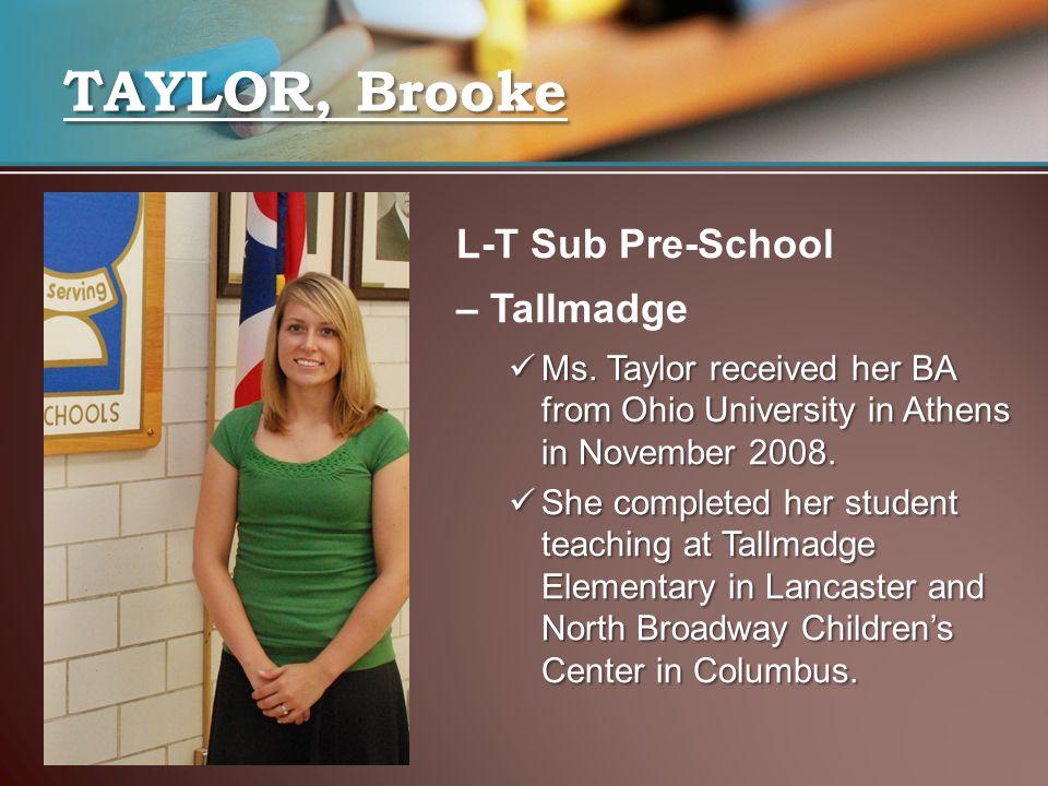 TAYLOR, Brooke L-T Sub Pre-School – Tallmadge Ms.