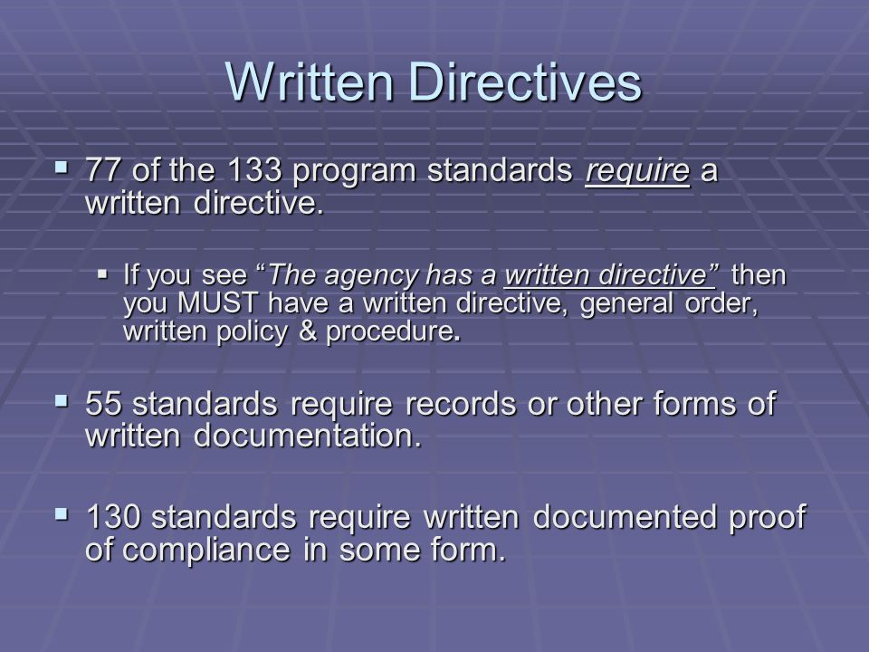  STANDARD 15.1The agency has a written directive governing the process for promotion.