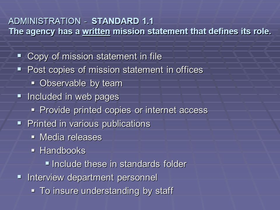STANDARD 1.2 - The agency develops goals and objectives that are reviewed, updated at least annually and are available to all personnel.