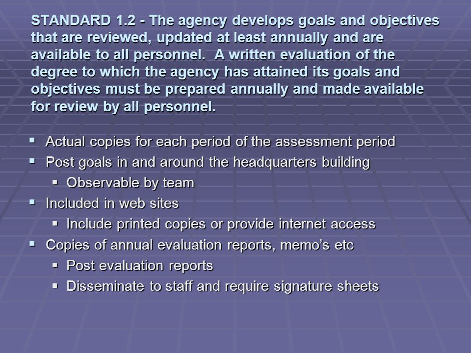 STANDARD 2.1The agency has an organizational chart that is updated and available to all members.