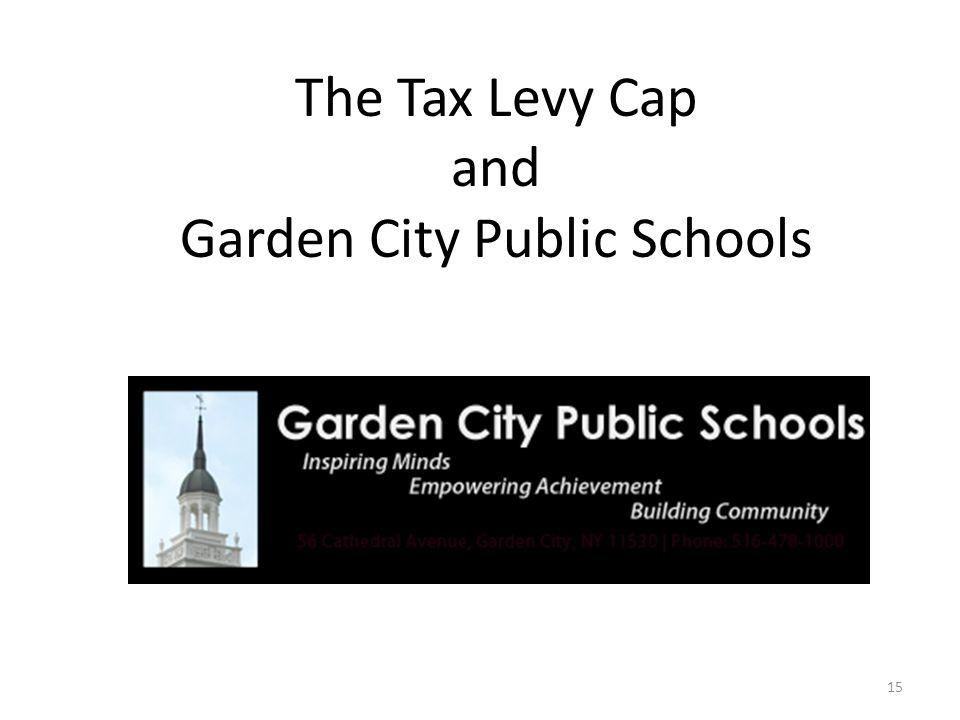 15 The Tax Levy Cap and Garden City Public Schools
