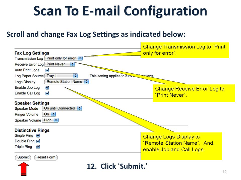 Scan To E-mail Configuration 12 Change Transmission Log to Print only for error .