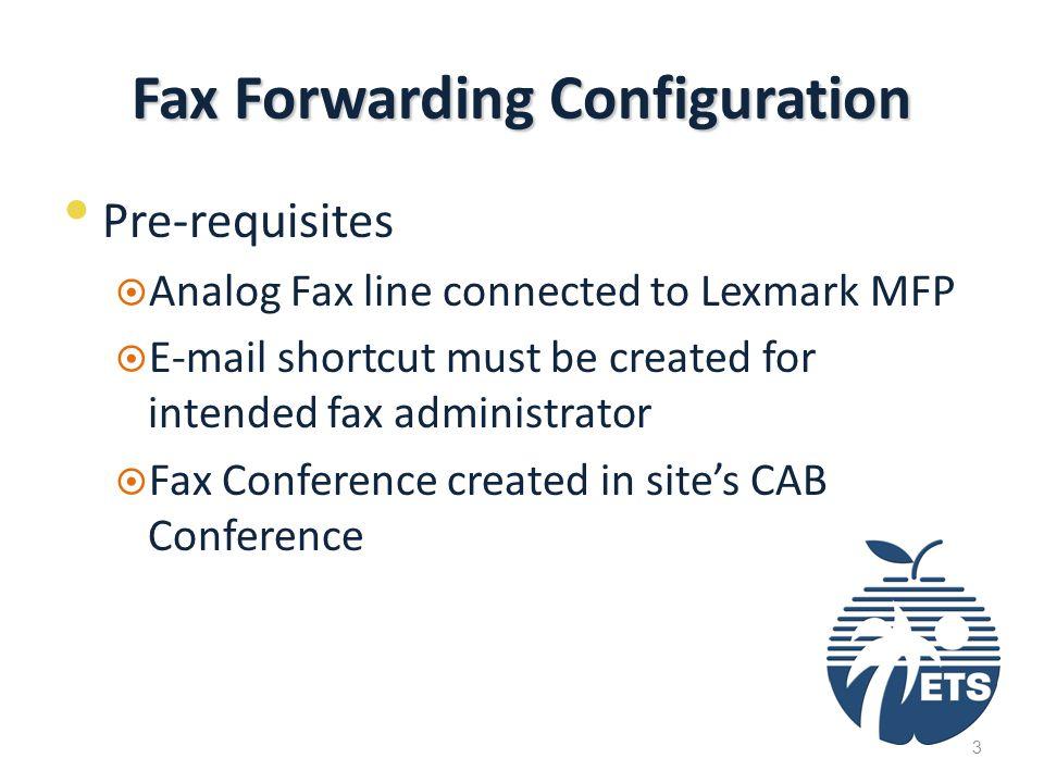Fax Forwarding Configuration 1.