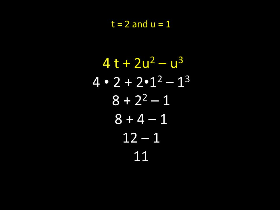 a = -2 and b = 3 (2a) 2 - (b 3 - a 2 ) (2 - 2) 2 - (3 3 - 2 2 ) - 4 2 - (27 - 4) - 16 – 23 - 39