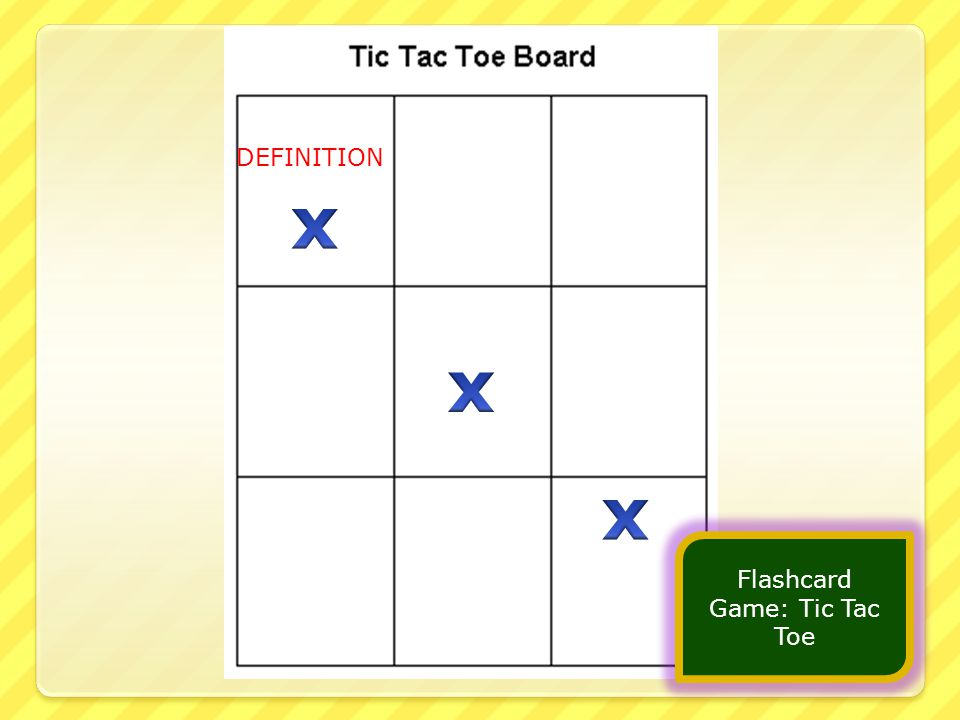 Flashcard Game: Tic Tac Toe DEFINITION