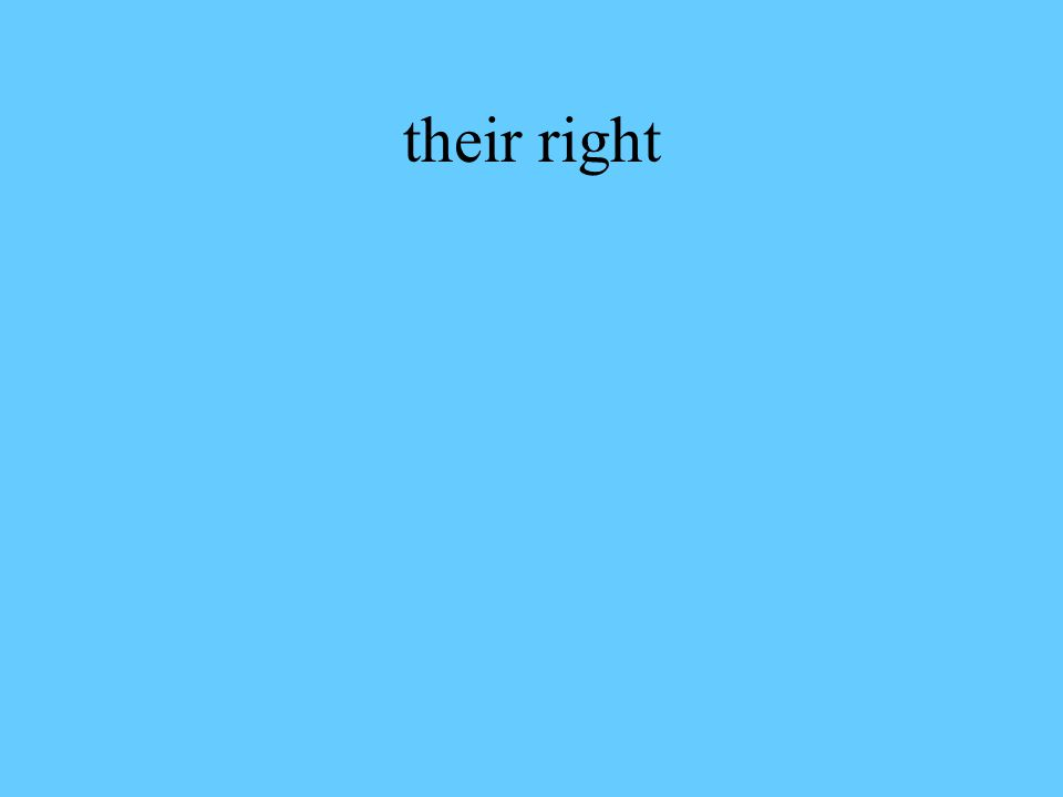 their right