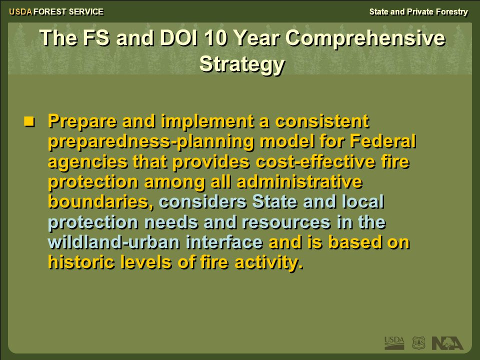 USDA FOREST SERVICEState and Private Forestry Residential expansion is exponential into the forested and rural areas of the Northeast protected by VFDs Each year, more than 15,700 wildfires occur in the NA, burning 175,700 acres Residential expansion is exponential into the forested and rural areas of the Northeast protected by VFDs Each year, more than 15,700 wildfires occur in the NA, burning 175,700 acres NA Wildland Fire Facts