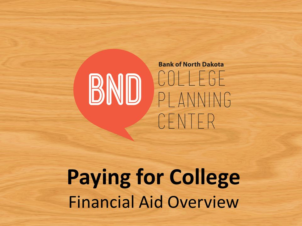 FAFSA Tips Complete as soon as possible – By April 15 for best results Complete taxes 1 month prior Follow up with financial aid office Must do FAFSA each year