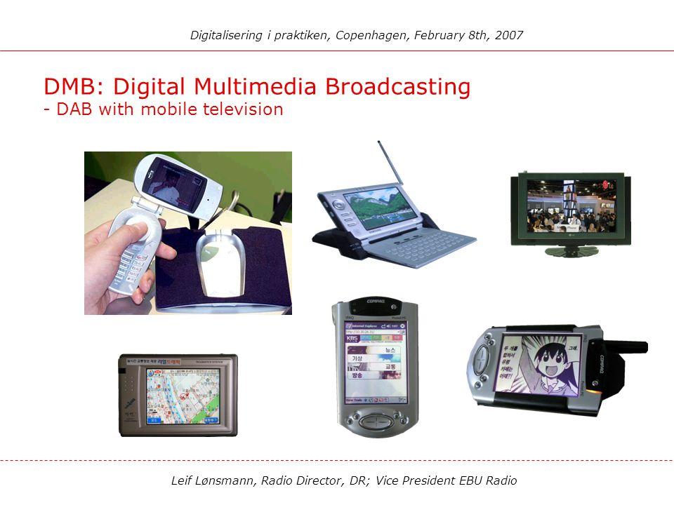 Leif Lønsmann, Radio Director, DR; Vice President EBU Radio Digitalisering i praktiken, Copenhagen, February 8th, 2007 DAB/MP3 - with pause, rewind an
