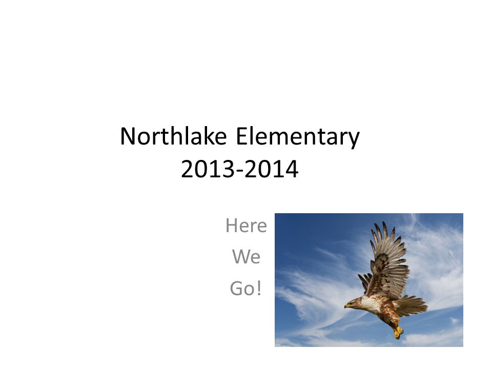 Northlake Elementary Here We Go!