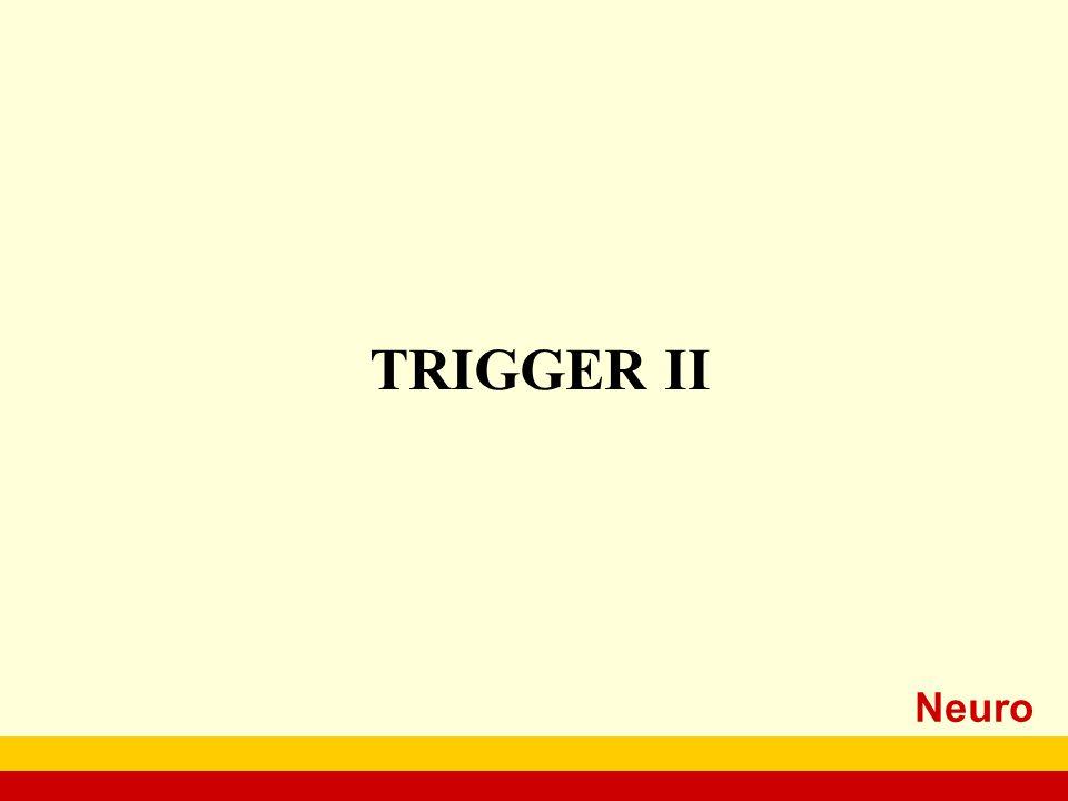 Neuro TRIGGER II