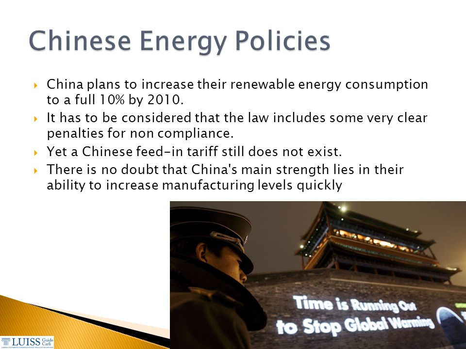  China plans to increase their renewable energy consumption to a full 10% by 2010.  It has to be considered that the law includes some very clear pe