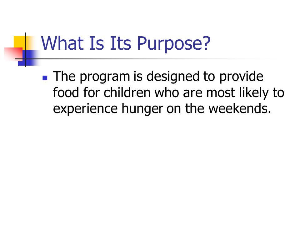 What Is Its Purpose.