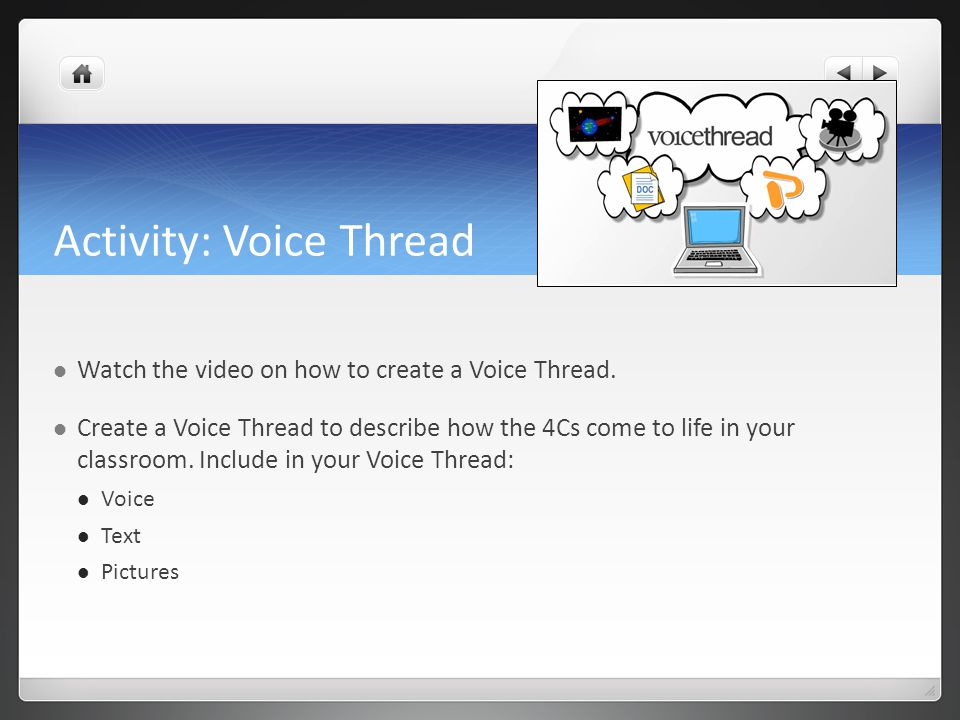 Activity: Voice Thread How to create an entry in this Wiki to insert the link to your Voice Thread.