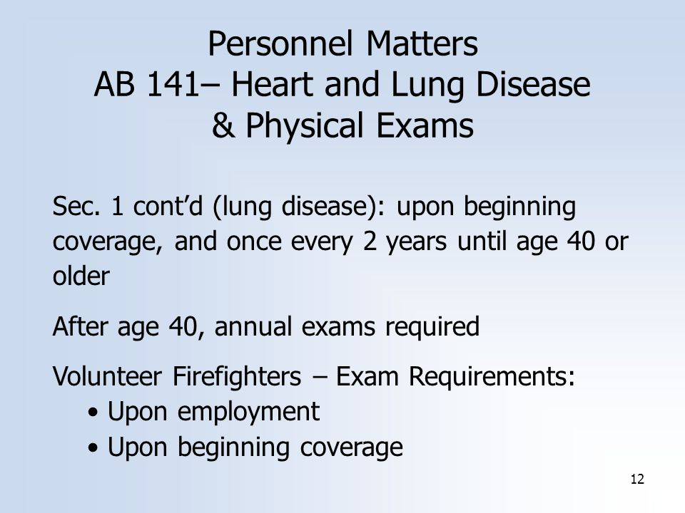 12 Personnel Matters AB 141– Heart and Lung Disease & Physical Exams Sec.