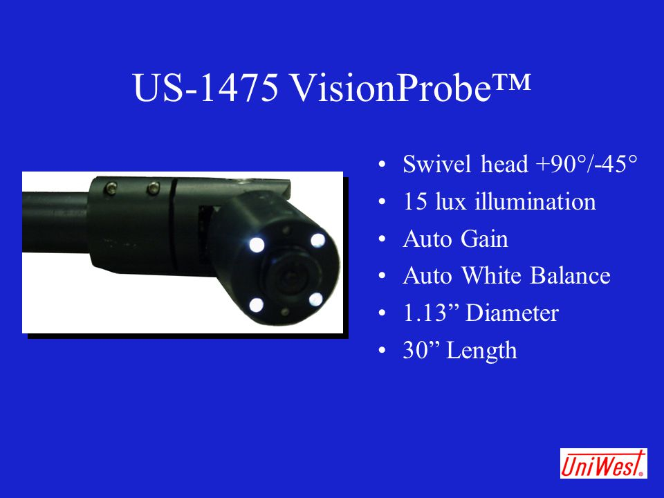 "US-1475 VisionProbe™ Swivel head +90°/-45° 15 lux illumination Auto Gain Auto White Balance 1.13"" Diameter 30"" Length"
