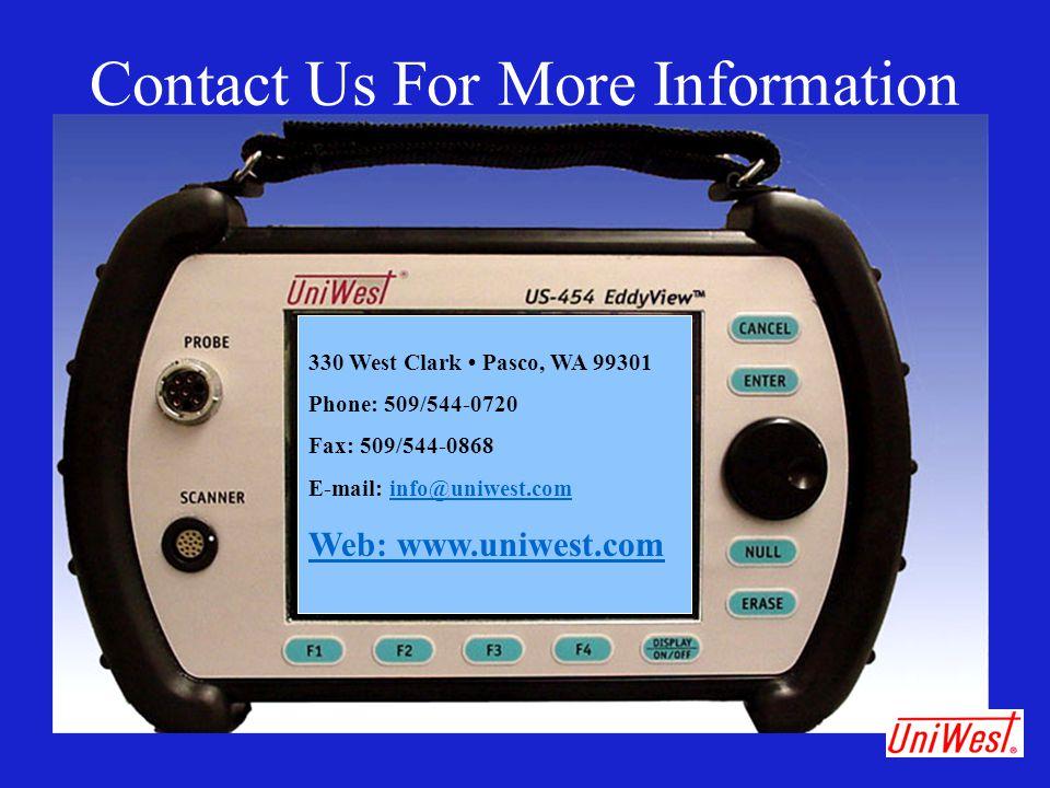 Contact Us For More Information 330 West Clark Pasco, WA 99301 Phone: 509/544-0720 Fax: 509/544-0868 E-mail: info@uniwest.cominfo@uniwest.com Web: www