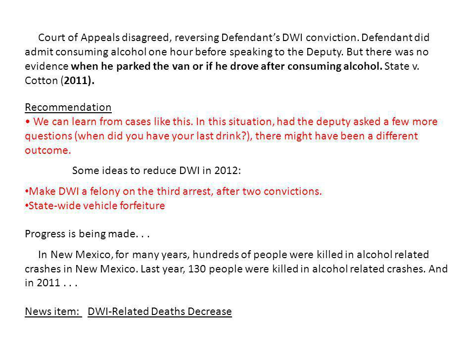 Court of Appeals disagreed, reversing Defendant's DWI conviction.