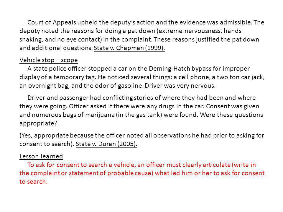Court of Appeals upheld the deputy's action and the evidence was admissible.