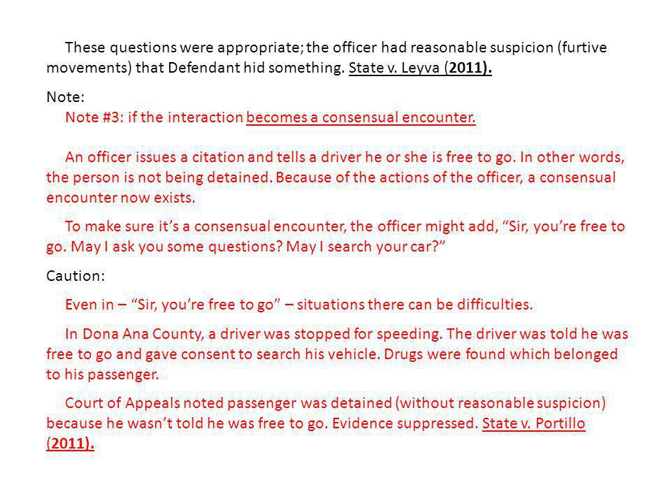 These questions were appropriate; the officer had reasonable suspicion (furtive movements) that Defendant hid something.