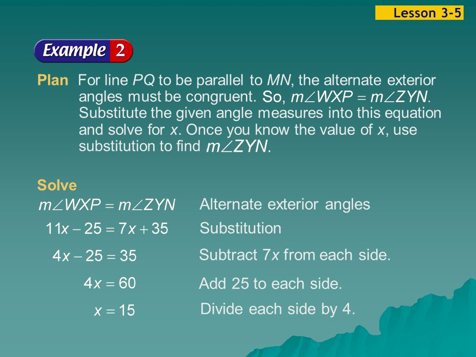 Example 5-2b Alternate exterior angles Subtract 7x from each side.