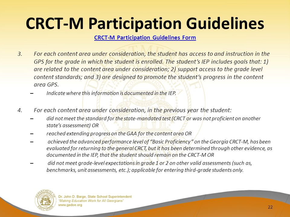 CRCT-M Participation Guidelines CRCT-M Participation Guidelines Form CRCT-M Participation Guidelines Form 3.For each content area under consideration,