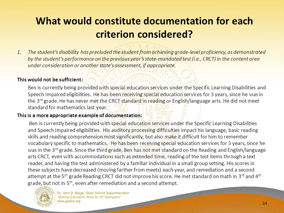 What would constitute documentation for each criterion considered.